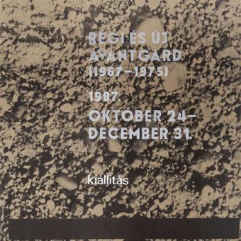 Régi és új avantgárd (1967-1975) kiállítás